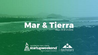 Startup Weekend Mar y Tierra Mexico 2018 Google for Etrepreneurs