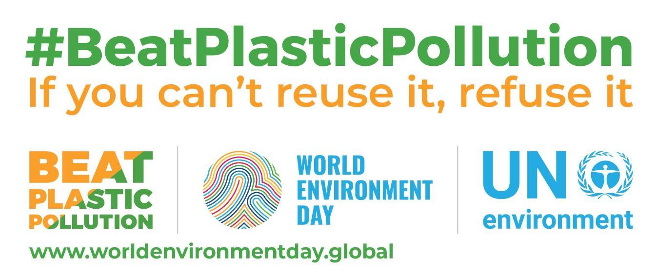 """Día Mundial del Medio Ambiente 2018 el tema será """"Sin Contaminación por Plástico, If you can't reuse it, refuse it"""