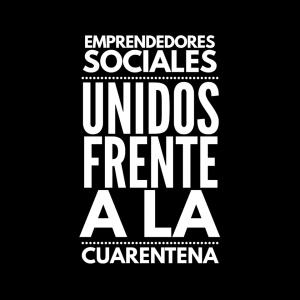 El Movimiento de Emprendedores Sociales Unidos Frente a la Cuarentena busca apoyar a los emprendedores se den a conocer a nivel nacional