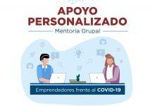 Photo of Emprendedores frente al COVID-19 ofrece apoyo personalizado
